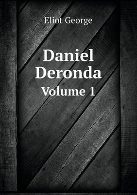 Daniel Deronda, Volume 1