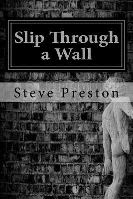 Slip Through a Wall