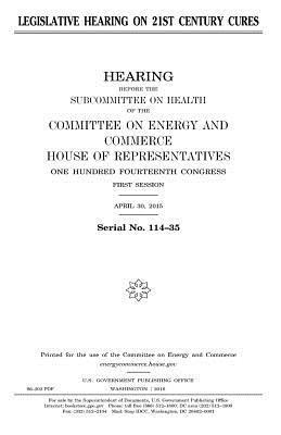 Legislative Hearing on 21st Century Cures