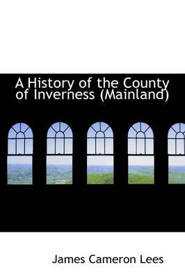 A History of the County of Inverness (Mainland)