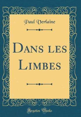 Dans les Limbes (Classic Reprint)