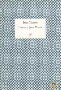 Lettere a Jean Marais