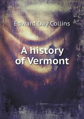 A History of Vermont
