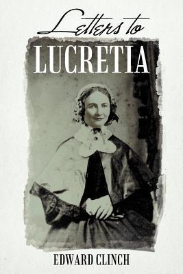 Letters to Lucretia