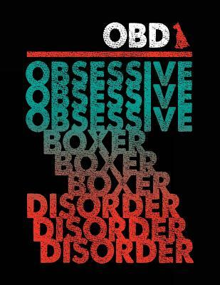 Obd Obsessive Boxer Disorder Composition Notebook