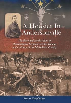 A Hoosier in Andersonville