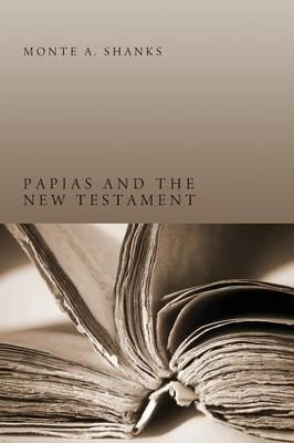 Papias and the New Testament
