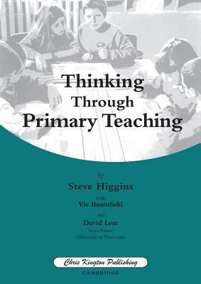Thinking Through Primary Teaching