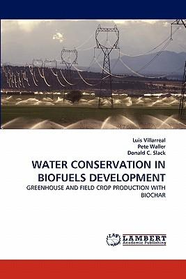 WATER CONSERVATION IN BIOFUELS DEVELOPMENT