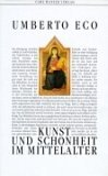 Kunst und Schönheit im Mittelalter.