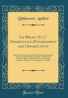 Le Milieu Et L' Opportunite (Environment and Opportunity)