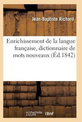 Enrichissement de la Langue Française Matières Professees a l'Ecole Imperiale Speciale Militaire
