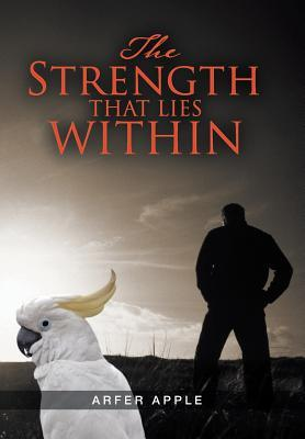 The Strength That Lies Within