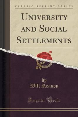 University and Social Settlements (Classic Reprint)