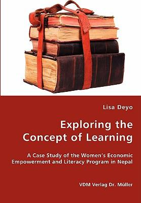 Exploring the Concept of Learning