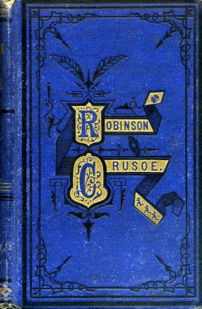 The life and strange surprising adventures of Robinson Crusoe, of York, mariner