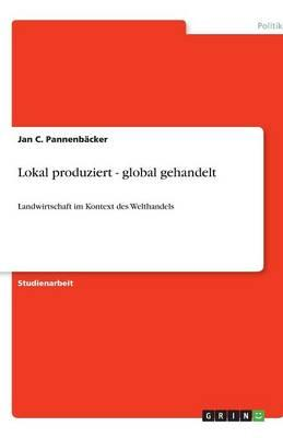 Lokal produziert - global gehandelt