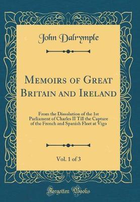 Memoirs of Great Britain and Ireland, Vol. 1 of 3