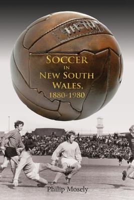 Soccer in New South Wales 1880-1980