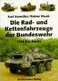 Die Rad- und Kettenfahrzeuge der Bundeswehr.