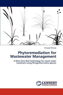 Phytoremediation for Wastewater Management