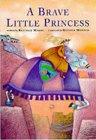A Brave Little Princ...