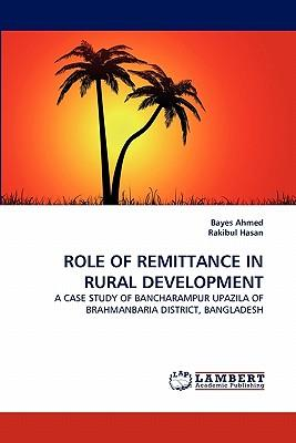 ROLE OF REMITTANCE IN RURAL DEVELOPMENT