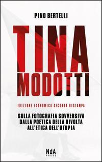 Tina Modotti. Sulla ...