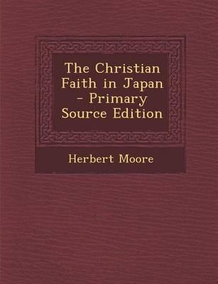 The Christian Faith in Japan