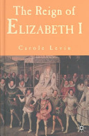 The Reign of Elizabeth I
