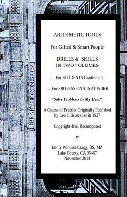 Arithmetic Tools for Gifted & Smart People