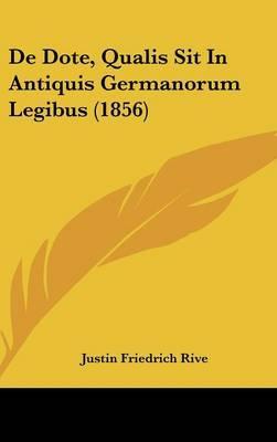de Dote, Qualis Sit in Antiquis Germanorum Legibus (1856)