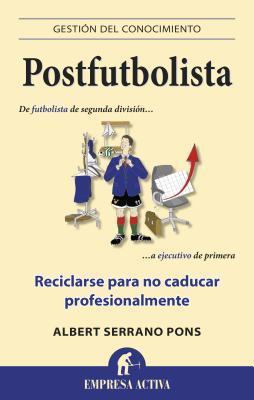 Postfutbolista / Post Soccer Player