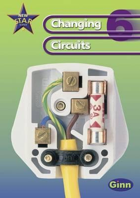 New Star Science Year 6 Changing Circuits Unit Pack