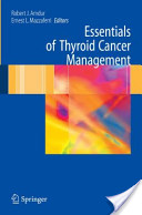 Essentials of Thyroid Cancer Management
