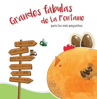 Grandes fábulas de La Fontaine para los más pequeños / La Fontaine's Great Fables for the Little Ones