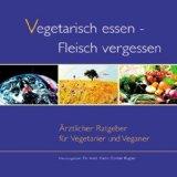 Vegetarisch essen - Fleisch vergessen