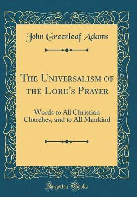 The Universalism of ...