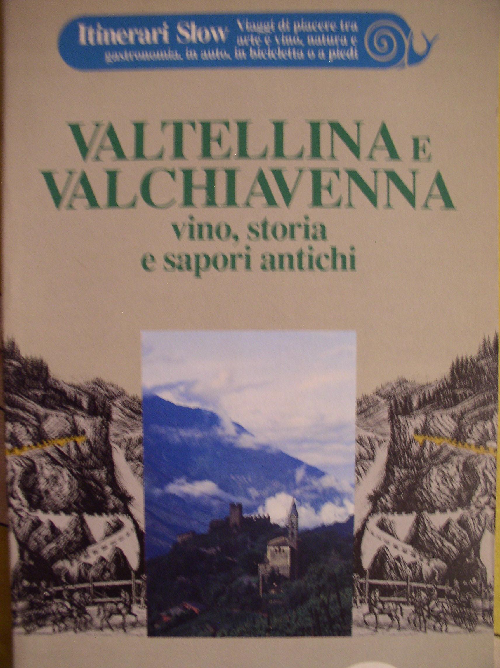 Valtellina e Valchiavenna