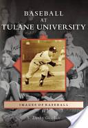 Baseball at Tulane University