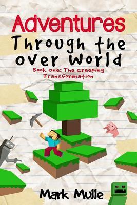 Adventures Through the over World