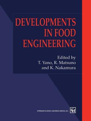 Developments in Food Engineering