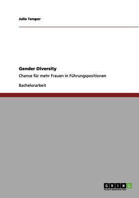 Gender Diversity als Chance für Frauen in Führungspositionen