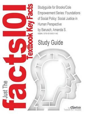 Outlines & Highlights for Brooks/Cole Empowerment Series, Foundations of Social Policy