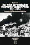 Der Krieg der deutschen Wehrmacht und der Polizei, 1941-1944