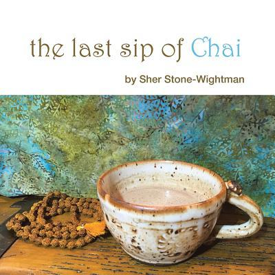 The Last Sip of Chai