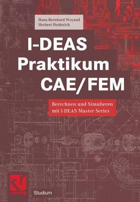 I-deas Praktikum CAE/FEM