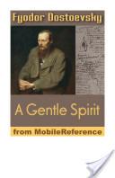 A Gentle Spirit: A Fantastic Story (Mobi Classics)