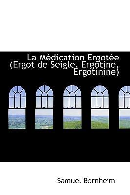 La Medication Ergote...