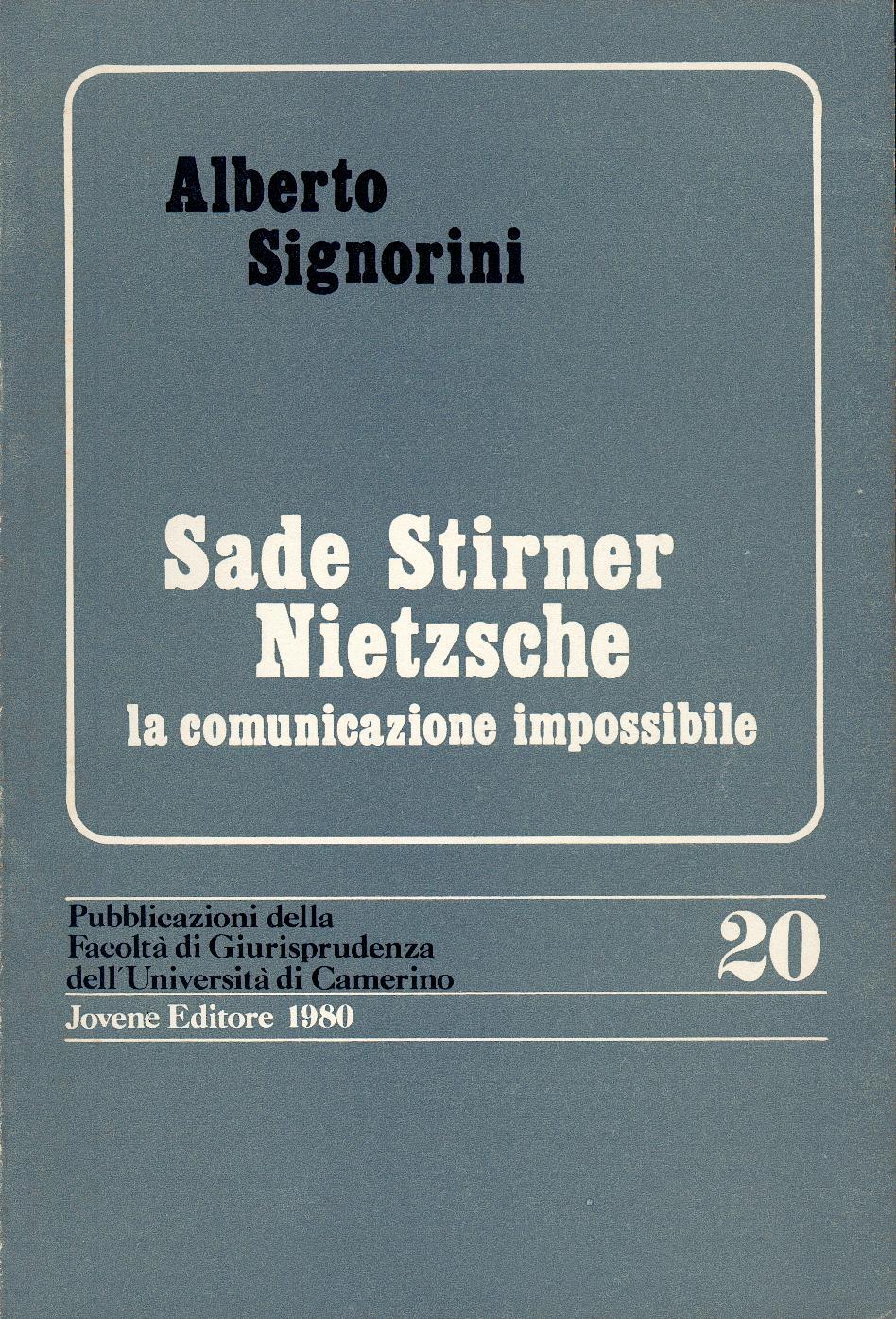 Sade, Stirner, Nietzsche